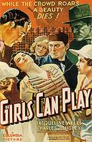 Girls Can Play, 1937 - Sporting-Movie-Posters