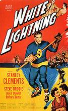 White Lightning, 1953 - Sporting-Movie-Posters reproduction oil painting