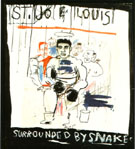 St Joe Louis Surrounded by Snakes 1982 - Jean-Michel-Basquiat